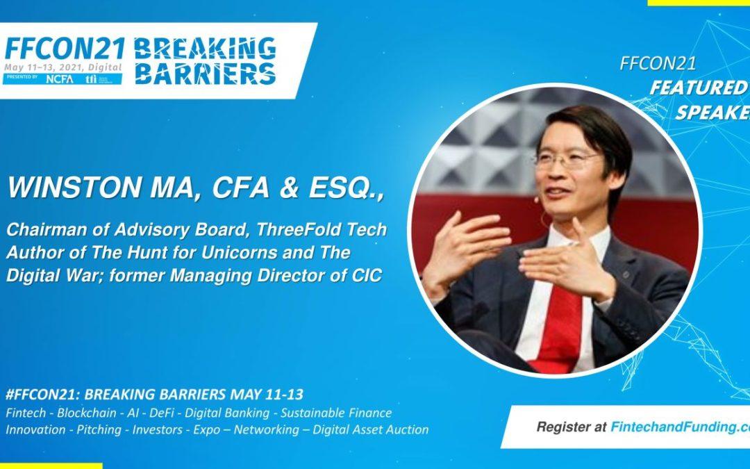 Meet FFCON21 Featured Speaker:  Winston Ma, CFA & Esq.